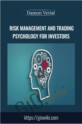 Risk Management and Trading Psychology for Investors - Damon Verial