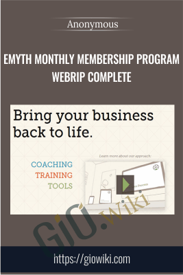 EMyth Monthly Membership Program WebRip Complete - Anonymous