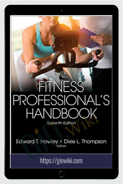 Fitness Professional's Handbook - Edward Howley & Dixie Thompson