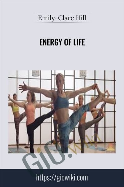 Energy of Life - Emily-Clare Hill