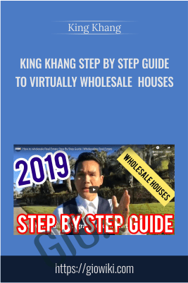 Step By Step Guide To Virtually Wholesale Houses (King Khang - Wholesale to Million) - King Khang