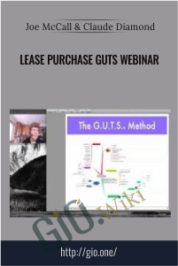Lease Purchase GUTS Webinar – Joe McCall & Claude Diamond