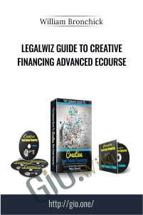 Legalwiz Guide to Creative Financing Advanced eCourse – William Bronchick