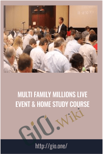 Multi Family Millions Live Event & Home Study Course