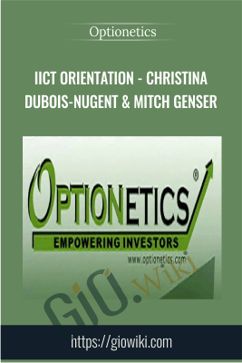 ICT Orientation - Christina DuBois-Nugent & Mitch Genser - Optionetics