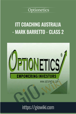 ITT Coaching Australia - Mark Barretto - Class 2 - Optionetics