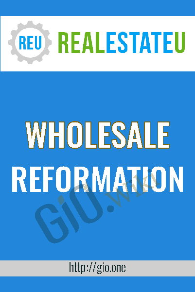 Wholesale Reformation – RealestatEu