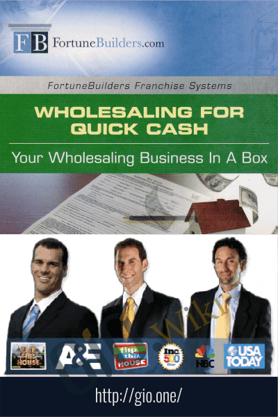 Wholesaling for Quick Cash – FortuneBuilders