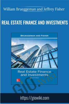 Real Estate Finance and Investments - William Brueggeman and Jeffrey Fisher