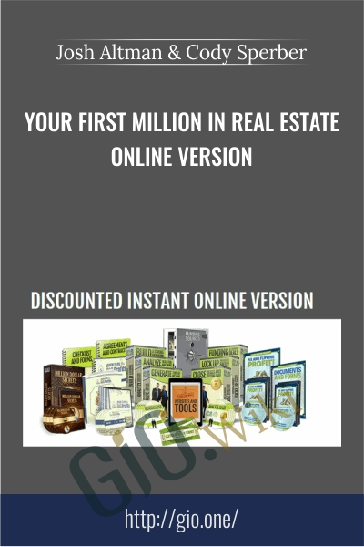 Your First Million in Real Estate Online Version - Josh Altman & Cody Sperber