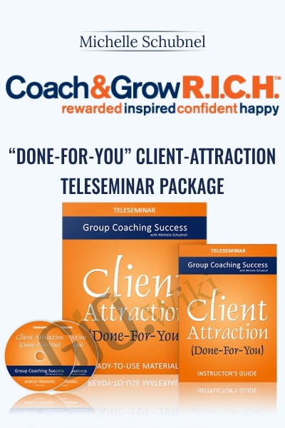 Done-For-You Client-Attraction Teleseminar Package