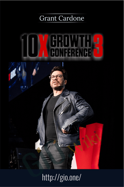 10X Growth Conference - Grant Cardone