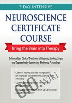 2-Day Intensive Neuroscience Certificate Course: Bring the Brain into Therapy - Carol Kershaw &  Bill Wade