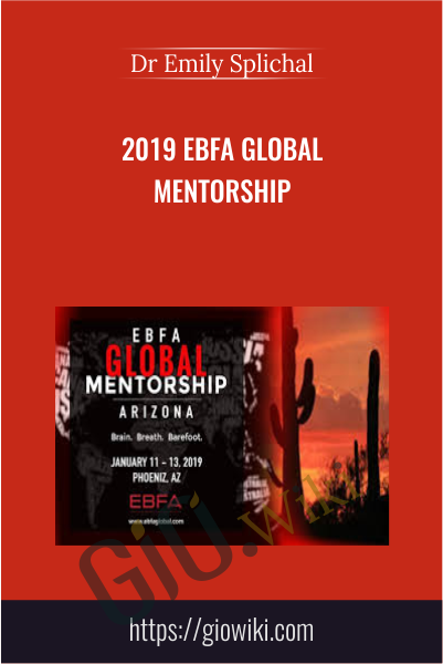2019 EBFA Global Mentorship - Dr Emily Splichal