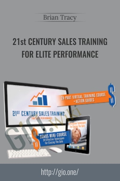 21st Century Sales Training for Elite Performance - Brian Tracy