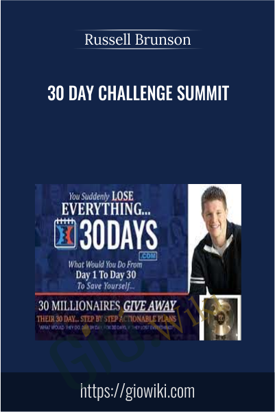 30 Day Challenge Summit - Russell Brunson