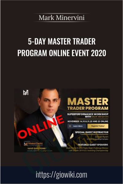 5-Day Master Trader Program Online Event 2020 - Mark Minervini