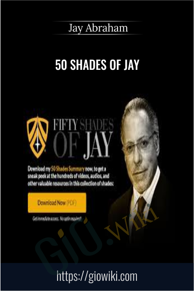50 Shades of Jay - Jay Abraham