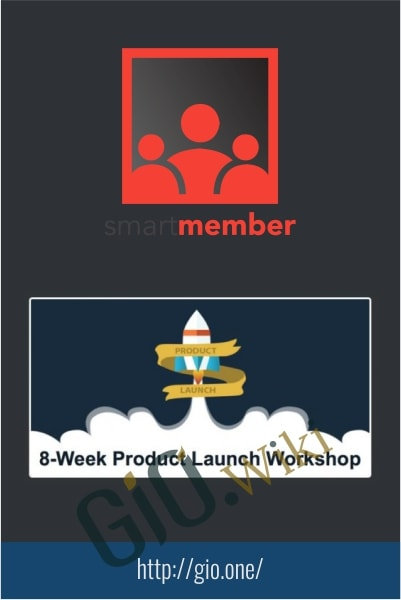 8-Week Product Launch Workshop and Plugin - SmartMember