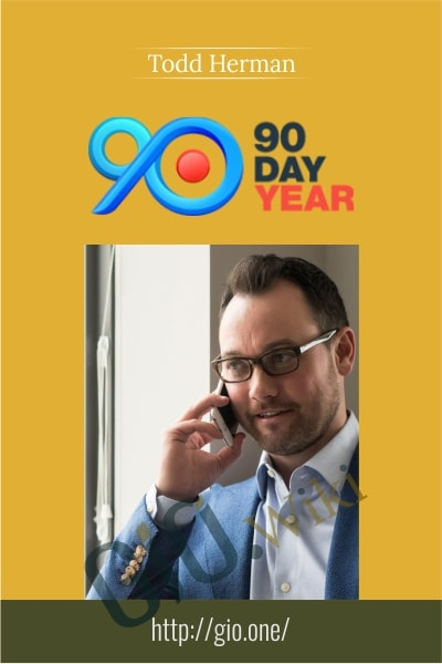 90 Day Year - Todd Herman