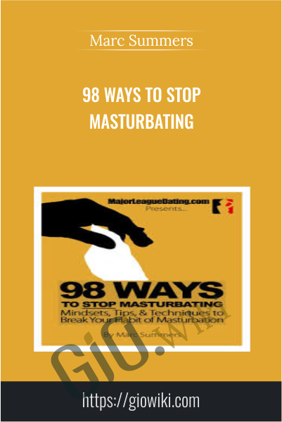 98 Ways to stop masturbating - Marc Summers