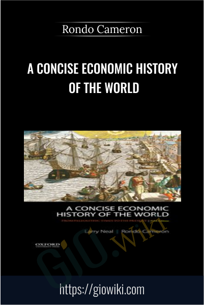 A Concise Economic History of the World - Rondo Cameron