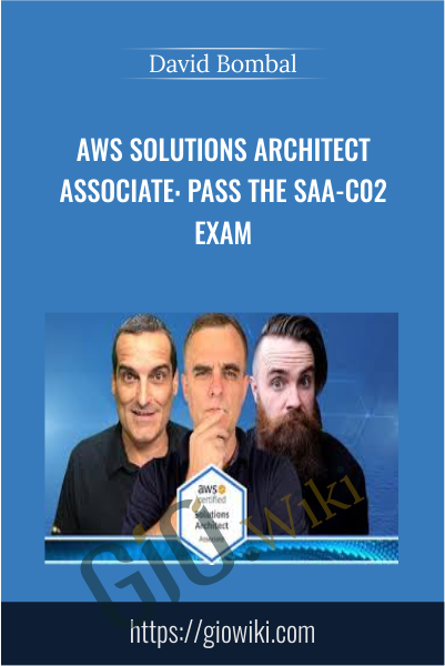 AWS Solutions Architect Associate: Pass the SAA-C02 exam - David Bombal