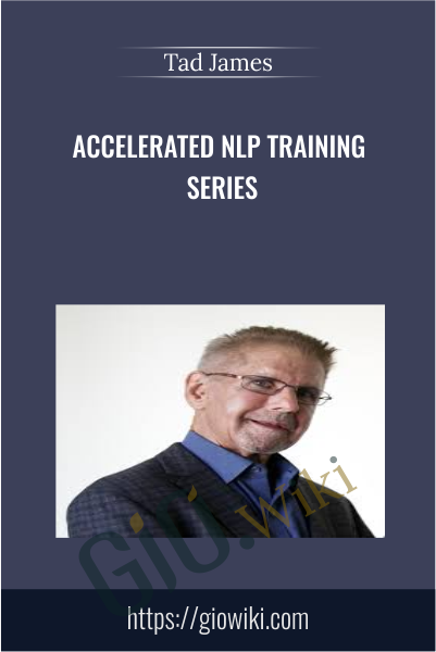 Accelerated NLP Training Series - Tad James