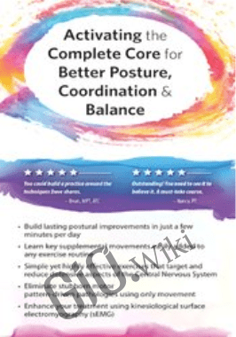 Activating the Complete Core for Better Posture, Coordination & Balance - David Lemke