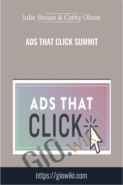 Ads That Click Summit - Julie Stoian & Cathy Olson