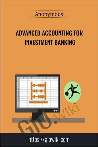 Advanced Accounting for Investment Banking