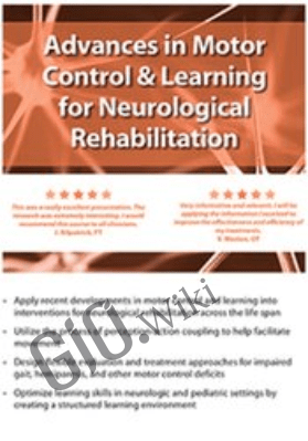 Advances in Motor Control and Learning for Neurological Rehab - Ben Sidaway