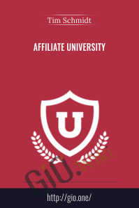 Affiliate University  – Tim Schmidt