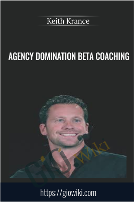 Agency Domination Beta Coaching - Keith Krance