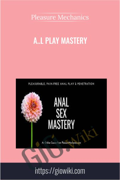 A..l Play Mastery - Pleasure Mechanics