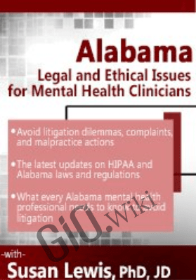 Alabama Legal and Ethical Issues for Mental Health Clinicians - Susan Lewis