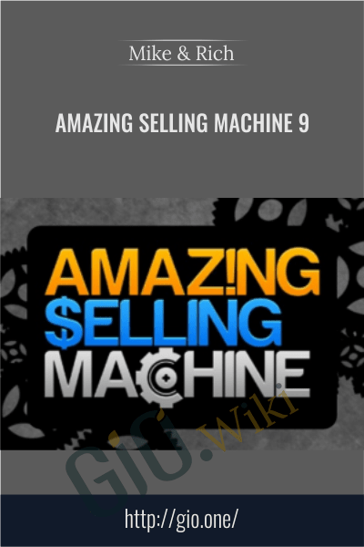 Amazing Selling Machine 9 - Mike & Rich