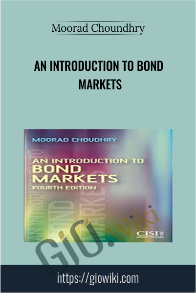 An Introduction to Bond Markets - Moorad Choundhry