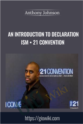 An Introduction to Declaration ism • 21 Convention - Anthony Johnson