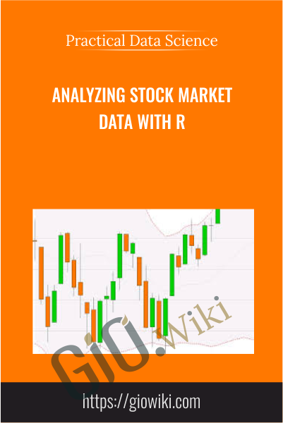 Analyzing Stock Market Data with R - Practical Data Science