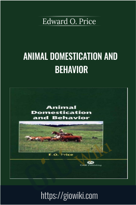 Animal Domestication and Behavior - Edward O. Price