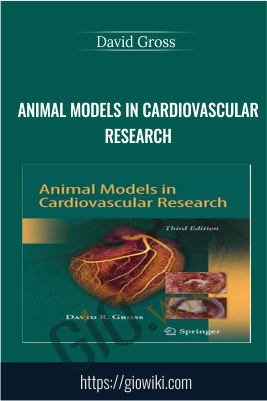 Animal Models in Cardiovascular Research - David Gross