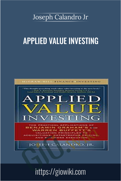 Applied Value Investing - Joseph Calandro Jr