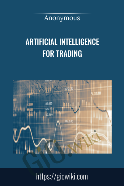 Artificial Intelligence for Trading