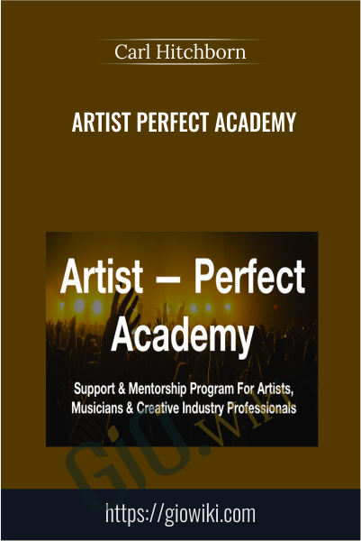 Artist Perfect Academy - Carl Hitchborn