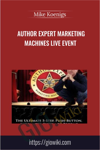 Author Expert Marketing Machines Live Event - Mike Koenigs