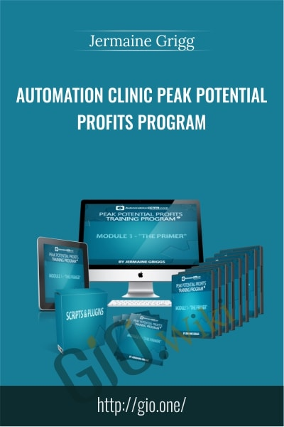 Automation Clinic Peak Potential Profits Program - Jermaine Grigg