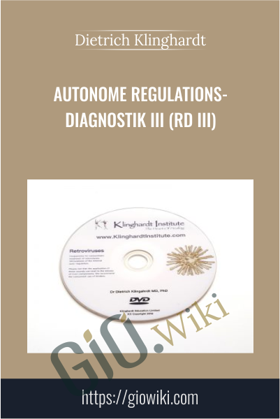 Autonome Regulations-Diagnostik III (RD III) - Dietrich Klinghardt