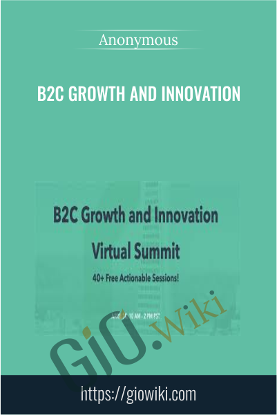 B2C Growth and Innovation