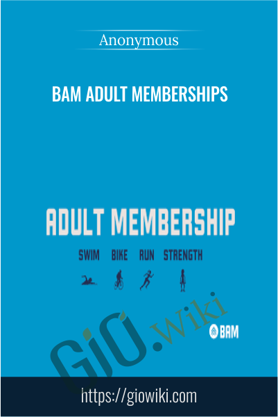 BAM Adult Memberships